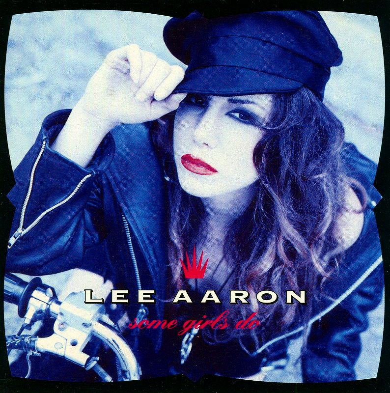 LEE AARON/SOME GIRLS DO 91年作 国内盤 リー・アーロン サム・ガールズ・ドゥ