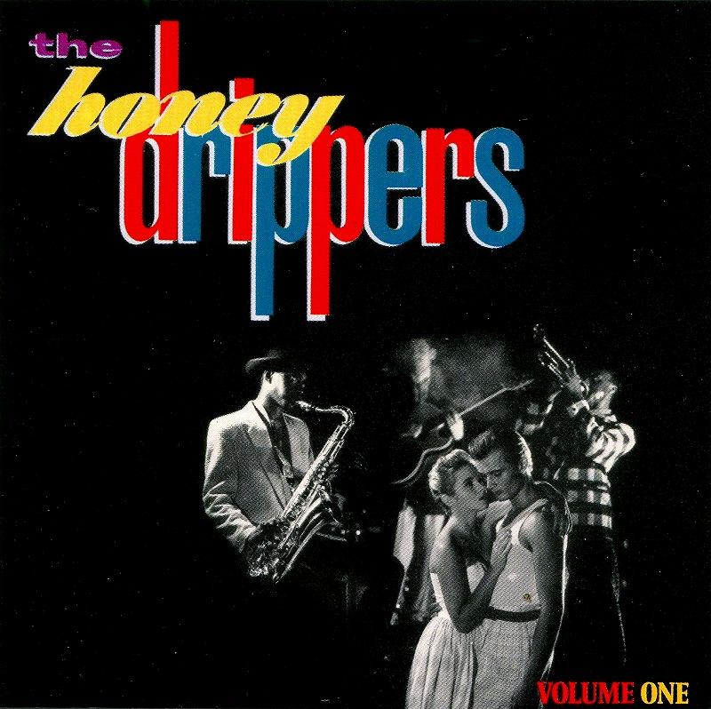 THE HONEYDRIPPERS/VOLUME ONE 84年作 ハニードリッパーズ