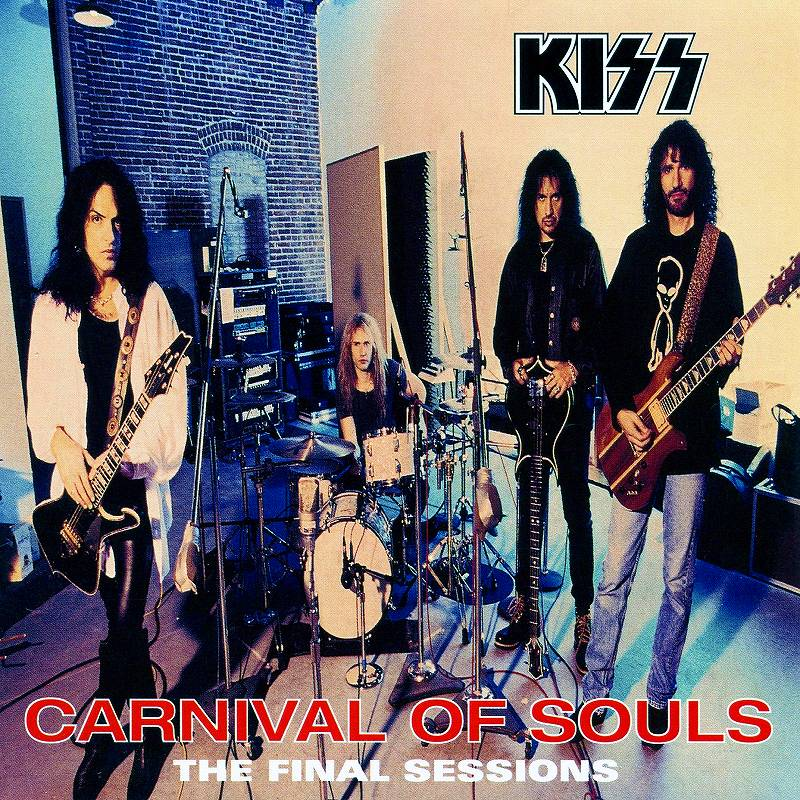 KISS/CARNIVAL OF SOULS THE FINAL SESSIONS キッス 97年リリース作