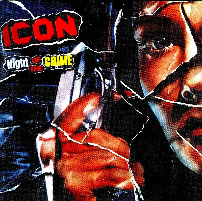 ICON/NIGHT OF THE CRIME アイコン ナイト・オブ・ザ・クライム リマスター盤