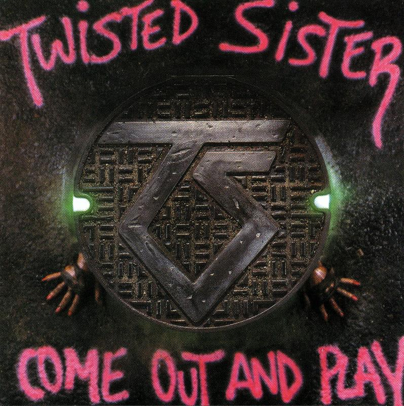 TWISTED SISTER/COME OUT AND PLAY 85年作 トゥイステッド・シスター