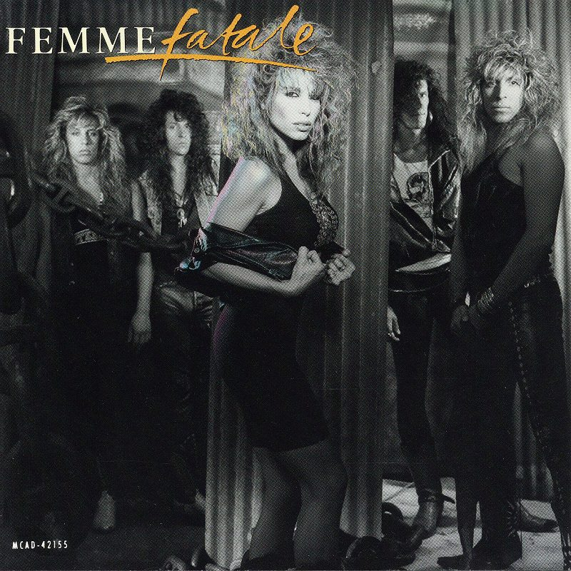 FEMME FATALE/ファム・ファタル 88年作 メロディアス・ハード隠れ名盤