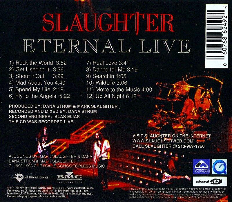 SLAUGHTER/ETERNAL LIVE スローター エターナル・ライヴ 98年リリース作