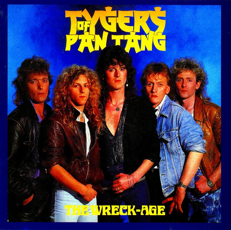 TYGERS OF PAN TANG/THE WRECK-AGE 85年作 タイガース・オブ・パンタン
