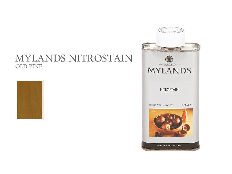 マイランズ ナイトロステイン MYLANDS Nitrostain オールドパイン 250ml