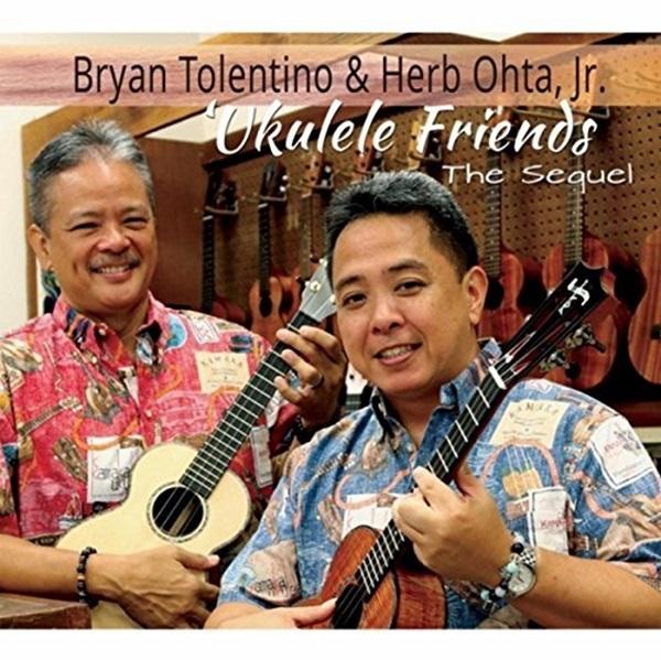 ラスト1枚【CD/Bryan Tolentino & Herb Ohta, Jr.】Ukulele Friends The Sequel※ブライアンサイン入り