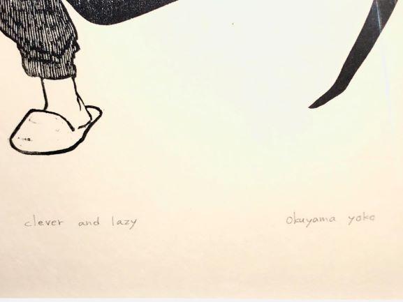版画 : 奥山庸子「clever and lazy」