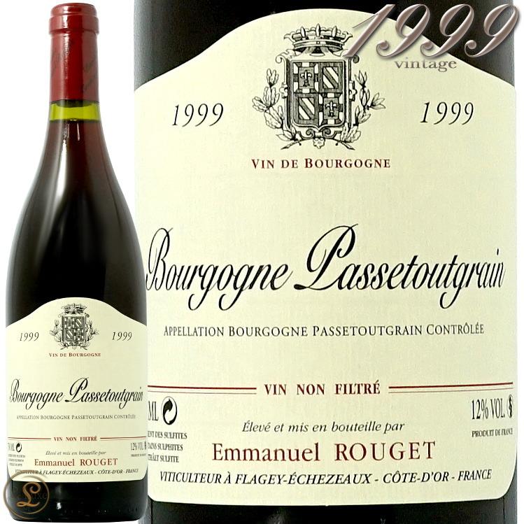 1999 ブルゴーニュ パストゥグラン エマニュエル ルジェ 赤ワイン 辛口 750ml Emmanuel Rouget Bourgogne Passetoutgrains