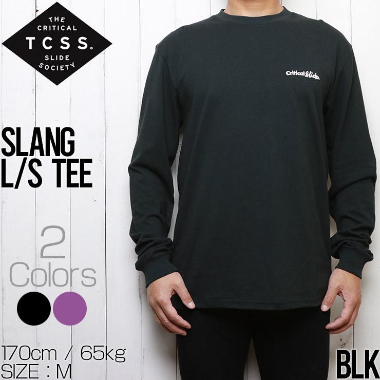[クリックポスト対応] TCSS ティーシーエスエス SLANG L/S TEE ロングスリーブTEE TE2025