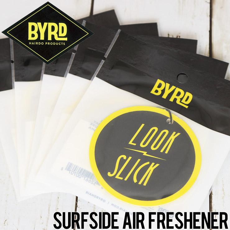 [クリックポスト対応] BYRD バード AIR FRESHENER エアフレッシュナー LOOK SLICK SURFSIDE