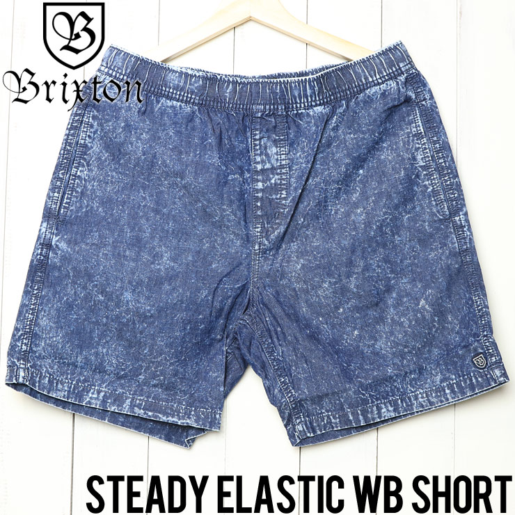 [クリックポスト対応] BRIXTON ブリクストン STEADY ELASTIC WB SHORT ショーツ ハーフパンツ 04090