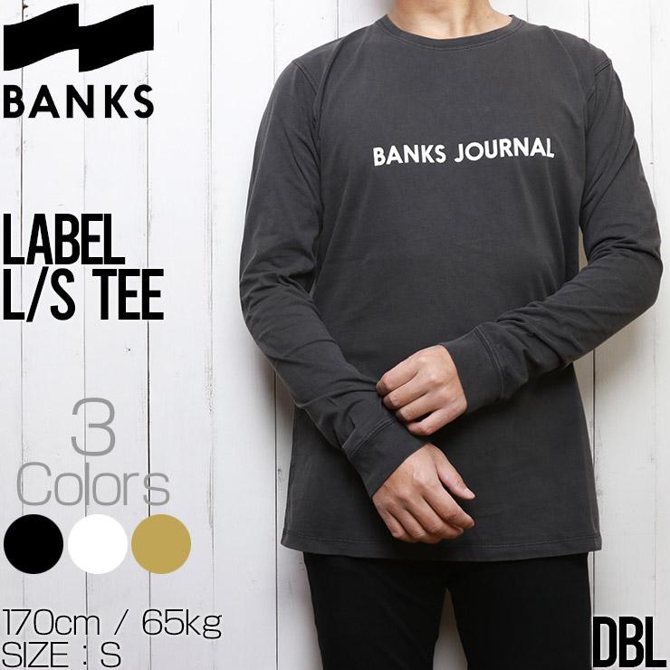 [クリックポスト対応] BANKS バンクス LABEL L/S TEE ロングスリーブTEE ロンT WLTS0051