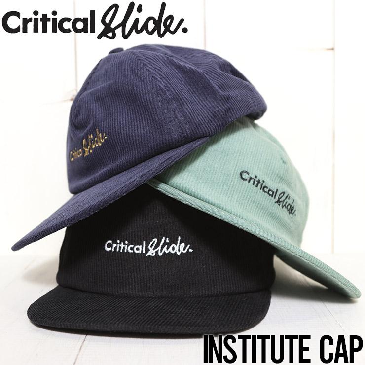 【送料無料】 Critical Slide クリティカルスライド TCSS ティーシーエスエス INSTITUTE CAP コーデュロイキャップ スナップバックキャップ HW2140
