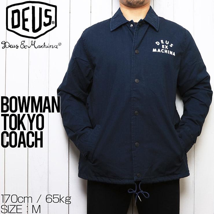 Deus Ex Machina デウスエクスマキナ BOWMAN TOKYO COACH JACKET コーチジャケット DMW96029A