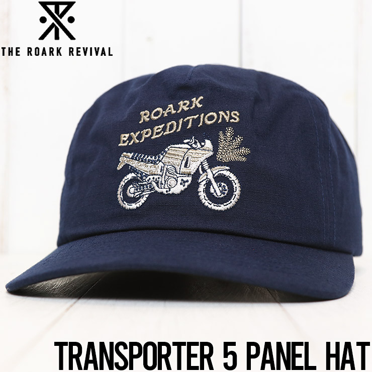 【送料無料】 THE ROARK REVIVAL ロアークリバイバル TRANSPORTER 5 PANEL HAT ストラップバックキャップ RH511
