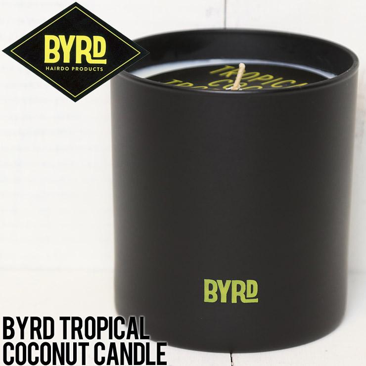 BYRD バード BYRD TROPICAL COCONUT CANDLE キャンドル BTCC01