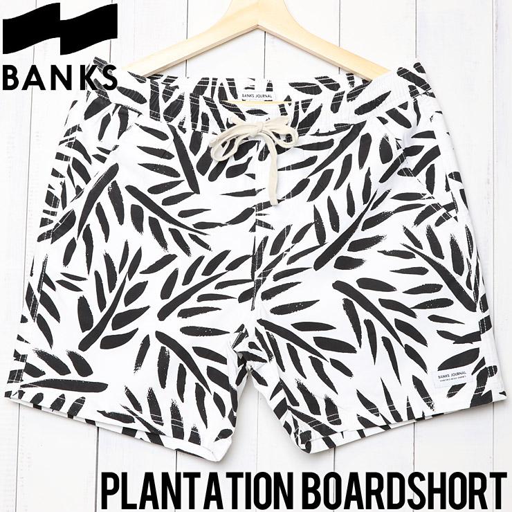 [クリックポスト対応] BANKS バンクス PLANTATION BOARDSHORT ボードショーツ BS0179