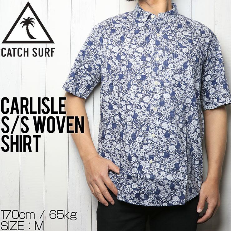[クリックポスト対応] CATCH SURF キャッチサーフ CARLISLE S/S WOVEN SHIRT 半袖シャツ A8WVN010