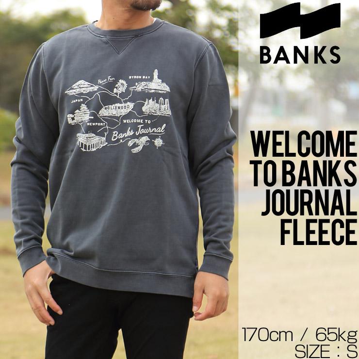 BANKS バンクス WELCOME TO BANKS JOURNAL FLEECE スウェットトレーナー WFL0160