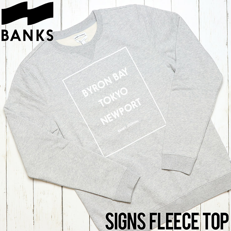 BANKS バンクス SIGNS FLEECE TOP スウェットトレーナー WFL0139