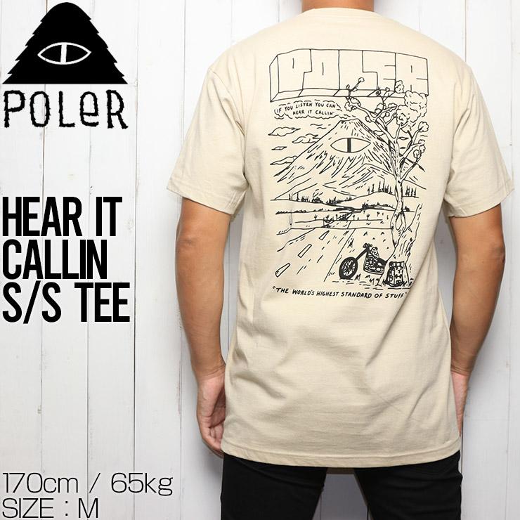 [クリックポスト対応] POLeR ポーラー  HEAR IT CALLIN S/S TEE 半袖Tシャツ 212APM2003