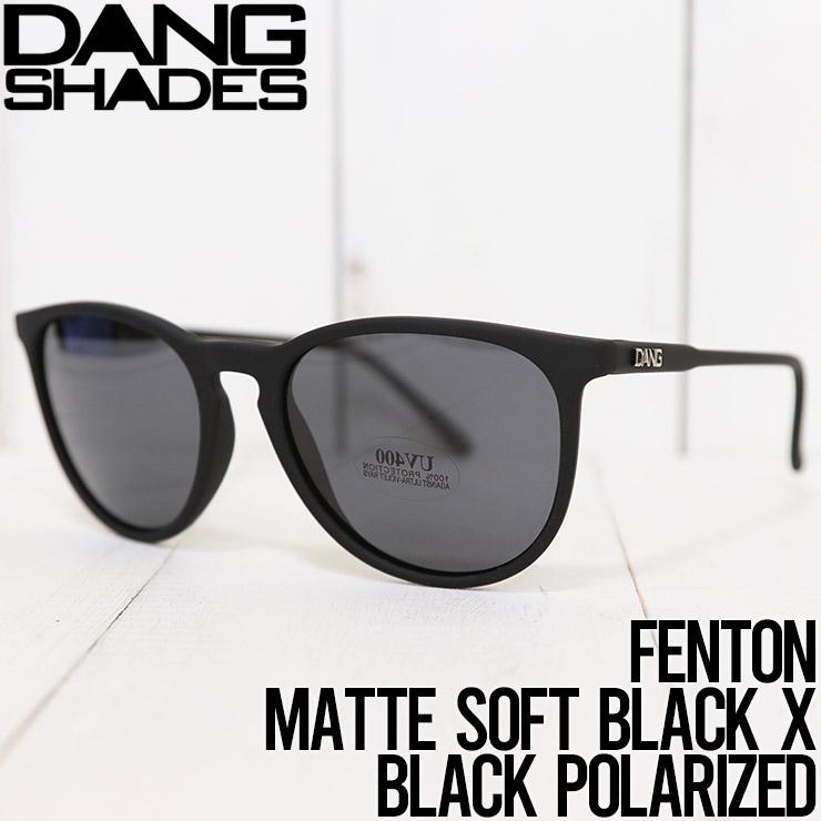 【送料無料】DANG SHADES ダンシェイディーズ FENTON SUNGLASSES 偏光サングラス MATTE SOFT BLACK X BLACK POLARIZED