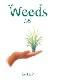 雑草 by K-GO / Weeds 1.5 by K-GO