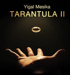 タランチュラ2 / Tarantula II (Online Instructions and Gimmick) by Yigal Mesika ※