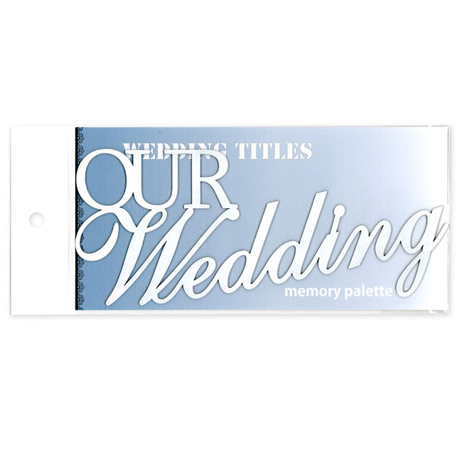 MP-58307 ウェディング タイトル Our Wedding