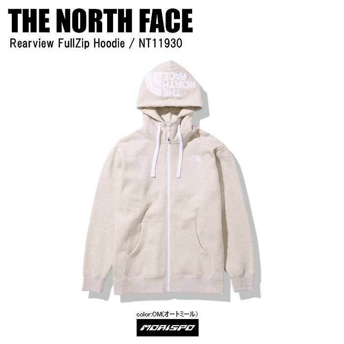 THE NORTH FACE ノースフェイス パーカー トレーナー REARVIEW FULLZIP HOODIE リアビューフルジップフーディー NT11930 オートミール