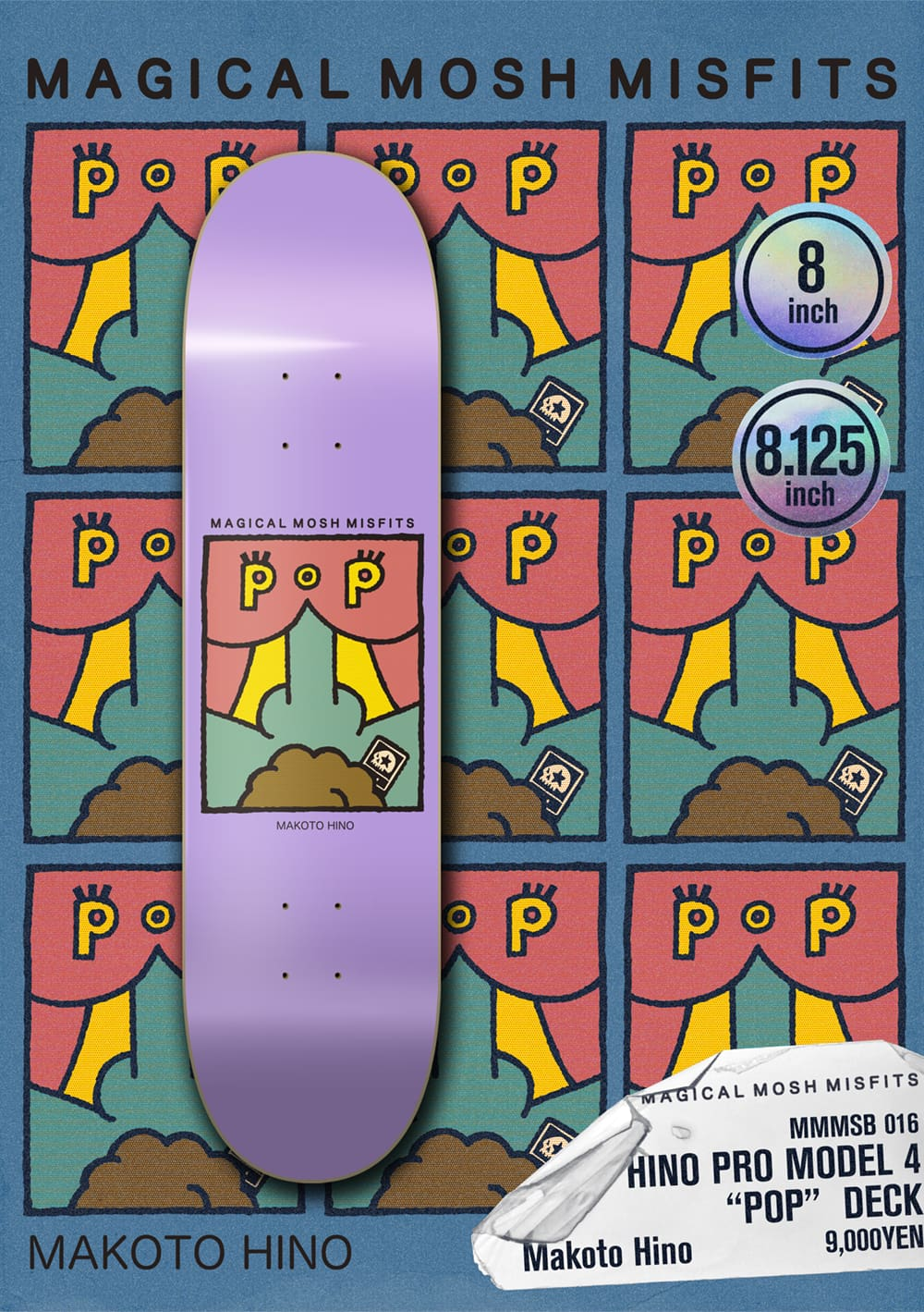 "HINO PRO MODEL 4 ""POP"" DECK"
