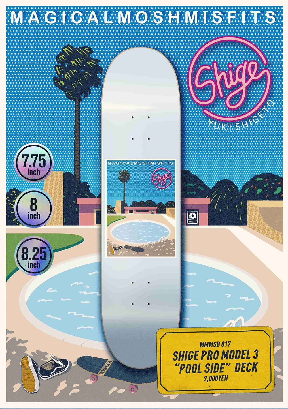 "[SOLD OUT]SHIGE PRO MODEL 3 ""POOL SIDE"" DECK"
