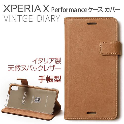 Xperia X Performance ケース 手帳型 ZENUS Vintage Diary(ゼヌス ビンテージダイアリー)エクスペリア エックス パフォーマンス SO-04H SOV33 502SO 本革 カバー