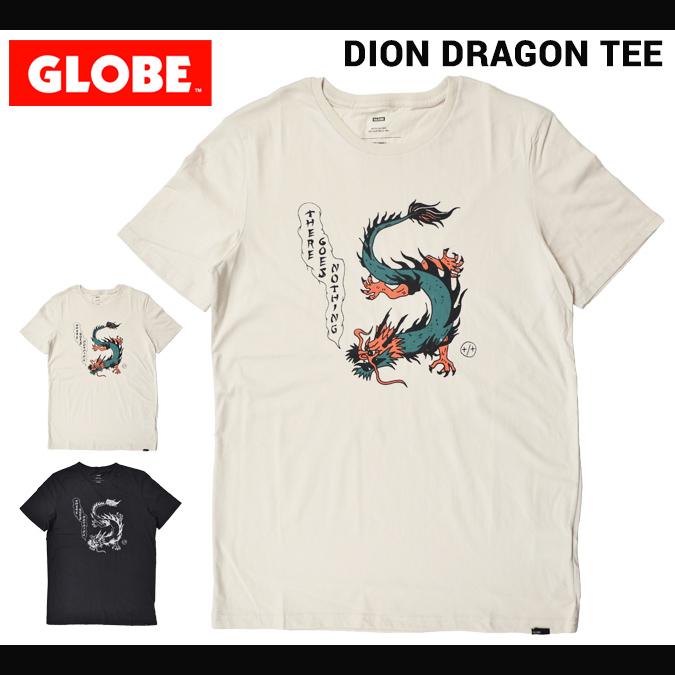 GLOBE グローブ Tシャツ DION DRAGON TEE 半袖 カットソー メンズ ストリート スケート 【単品購入の場合はネコポス便発送】【サマーセール】【送料無料】