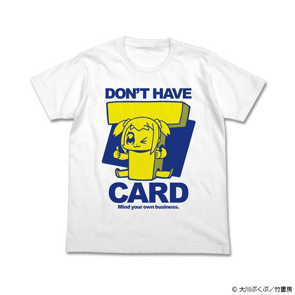 ポプテピピック 竹書房カード持ってないよTシャツ