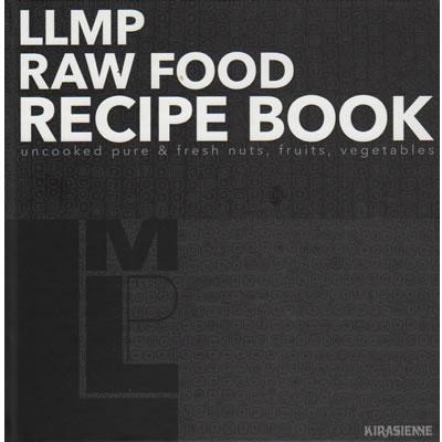 LLMP RAW FOOD RECIPE BOOK 〜ローフードレシピブック〜