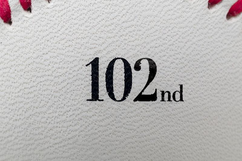 【第102回】大会記念球