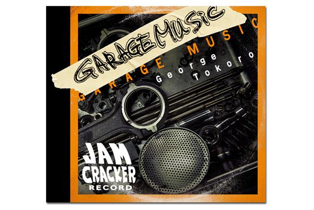 GEORGE TOKORO [GARAGE MUSIC] / Jam Cracker Record CDアルバム JCRC-0005