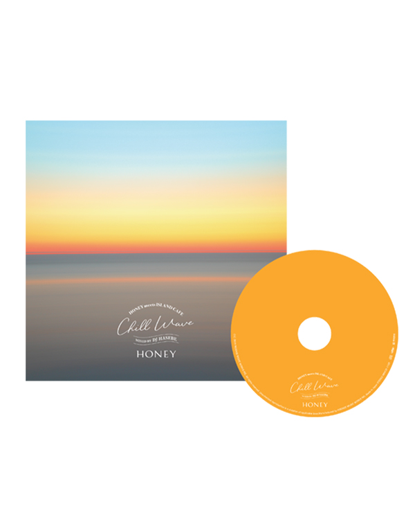 HONEY meets ISLAND CAFE -Chill Wave-