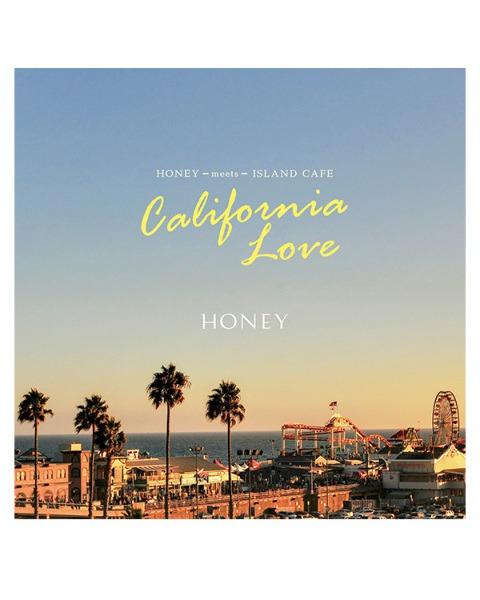 HONEY meets ISLAND CAFE -California Love-