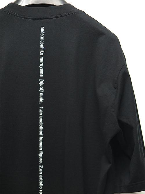 nude:masahiko maruyama・ヌード:マサヒコマルヤマ/ハードバイオ天竺SHORT SLEEVE T/BLACK