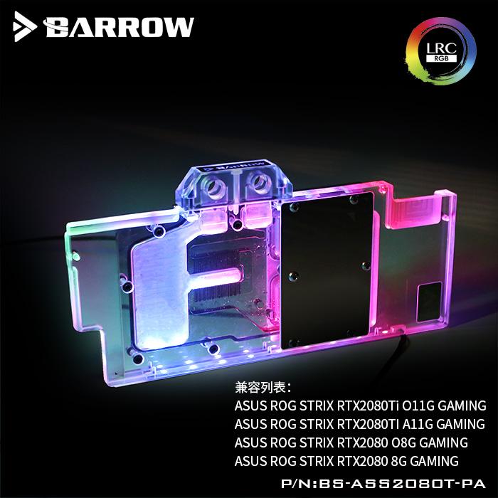 BARROW LRC 2.0 full coverage GPU water block for ASUS ROG STRIX RTX2080Ti/2080