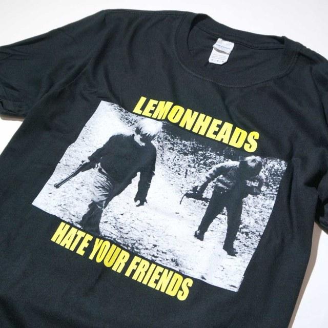 LEMONHEADS Tシャツ Hate Your Friends-Black
