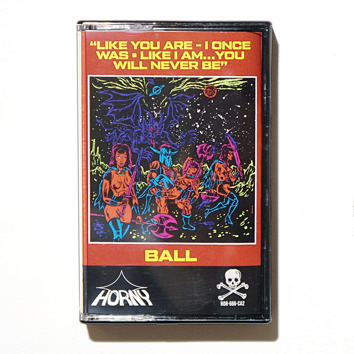 BALL- Like You Are... I Once Was...Like I Am-You Will Never Be (カセット+パッチ)限定版