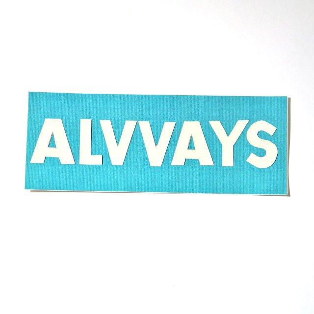 ALVVAYS(オールウェイズ) ステッカー Logo