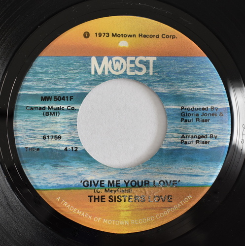 The Sisters Love - (I Could Never Make) A Better Man Than You / Give Me Your Love
