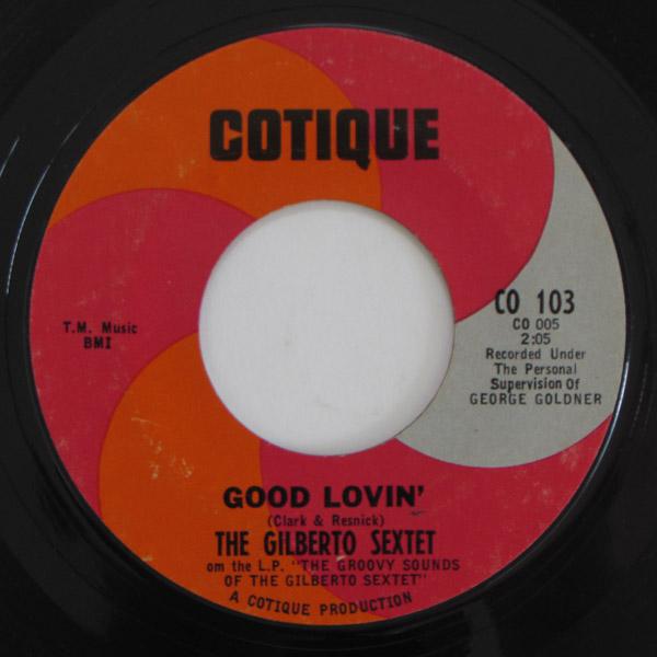 Gilberto Sextet - Good Lovin' / Please Don't Stop