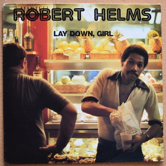 Robert Helms - Lay Down, Girl  [LP]