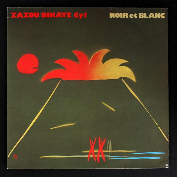 Zazou / Bikaye / Cy 1 - Noir Et Blanc