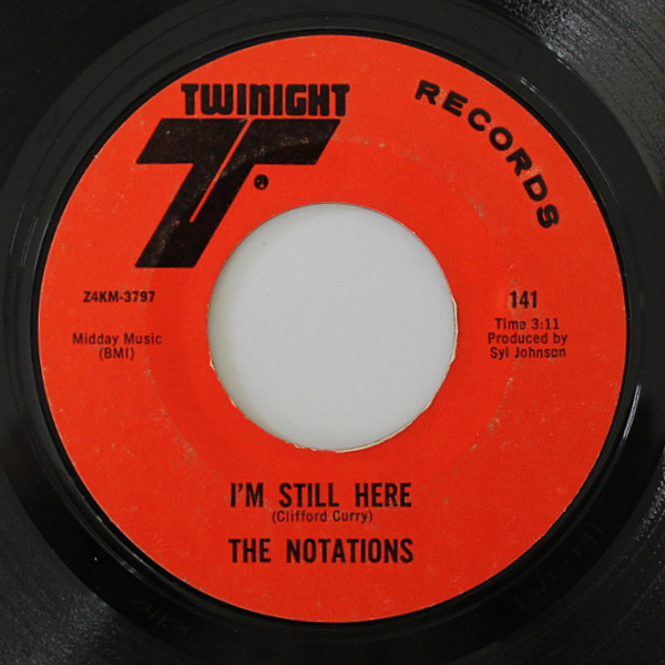 The Notations - I'm Still Here / I Can't Stop